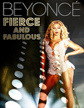 Beyonce Fierce and Fabulous