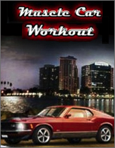 Muscle Car workout